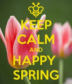 'KEEP CALM AND HAPPY  SPRING' Poster