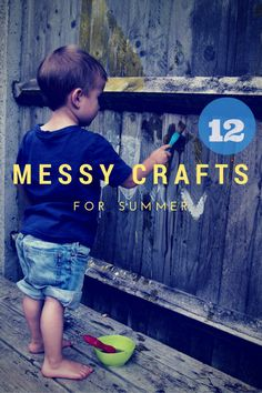 12 Messy Crafts for Summer-get outside and make a mess! @hodgepodgecraft #crafttime #messyfun