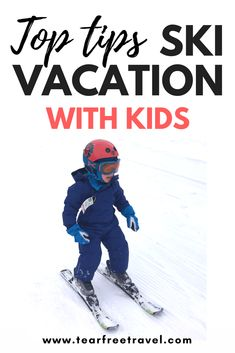 Are You Planning A Trip Skiing With Kids? Look at My No Fail Guide To First Time… Planen Sie einen Skiausflug mit Kindern? Kids Ski Gear, Kids Skis, Toddler Travel, Travel With Kids, Family Travel, Family Vacations, Traveling With Baby, Traveling By Yourself, Ski Vacation