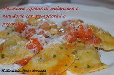 Mezzelune ripiene di melanzane e mandorle con pomodorini e pecorino