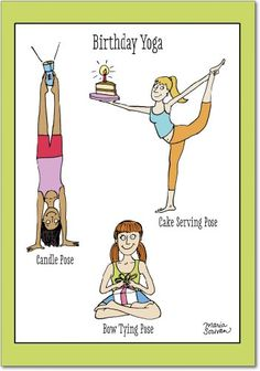 Birthday Yoga Birthday Humor Greeting Card NobleWorks http://www.amazon.com/dp/B00AZ8QZ2E/ref=cm_sw_r_pi_dp_wFO6tb1QTZ9JA