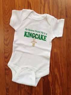 Fleurty Girl - Everything New Orleans - My Parents Found Me in a King Cake - Shirts