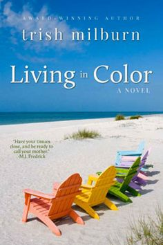 Living in Color, women's fiction; a mother/daughter road trip story
