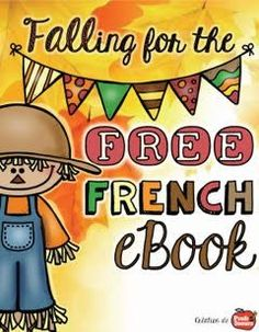 Looking for some links to great freebies and fun ideas for you French book!  Take a look at the new French ebook featuring a variety of French Teach Authors!  Lots of great ideas and links to some wonderful freebies!