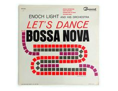 "Charles Murphy record album design, 1963. Enoch Light ""Let's Dance The Bossa Nova"" LP by NewDocuments on Etsy"