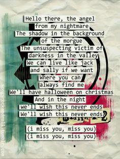 Miss you- Blink 182 ❤ Miss You Blink 182, I Miss You Lyrics, Missing You Lyrics, Music Love, Love Songs, Good Music, Band Quotes, Lyric Quotes, Cool Lyrics