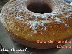 Giyupi   Beauty & Fashion Blog por Gisele Trimboli: Papo Gourmet: Bolo de Farinha Láctea
