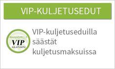 VIP kuljetuseduista löydät juuri sinulle sopivan kuljetuspaketin, jolla säästät kuljetusmaksuista