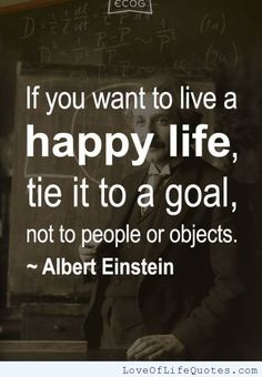 Albert Einstein quote on living a happy life - Love of Life Quotes