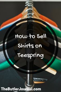How to sell shirts on Teespring