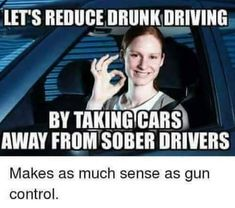 Liberals are too stupid to own guns & they are too stupid to drive cars!