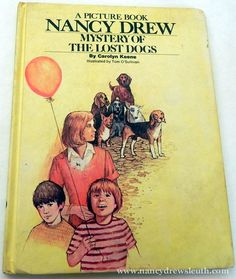 Jenn's Nancy Drew Collection - Lost Dogs Picture Book - www.nancydrewsleuth.com Josie And The Pussycats, Nancy Drew Books, Nancy Drew Mysteries, Betty And Veronica, Losing A Dog, Book Illustrations, Archie, Book Series, Dog Pictures