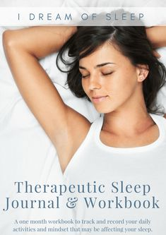 A daily therapeutic sleep journal to track your daily habits and mindset that may be contributing to your insomnia.