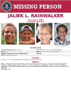 """Jaliek L. Rainwalker was last seen on November 1, 2007, at his residence in Greenwich, New York. He was last seen wearing blue jeans, a yellow fleece pull-over, a gray t-shirt with a dragon on the front, and black canvas high-top sneakers. He may use the nickname """"Jay"""". Submit a Tip: If you have any information concerning this person, please contact your local FBI office or the nearest American Embassy or Consulate. #missingpersons"""