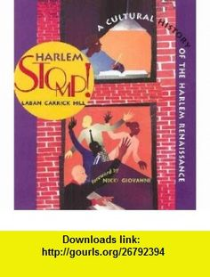 Harlem Stomp! Laban Carrick Hill ,   ,  , ASIN: B001JDYPEY , tutorials , pdf , ebook , torrent , downloads , rapidshare , filesonic , hotfile , megaupload , fileserve