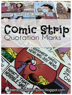 Comic Strip Quotation Marks - Use comic strips to hook your writers as they practice using quotation marks!