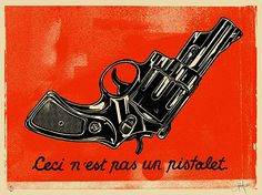 """""""This is not a pistol"""", If you get this joke, then you took Art History..."""