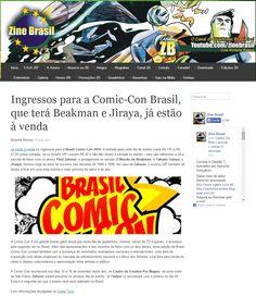 Ingressos para a Comic-Con Brasil, que terá Beakman e Jiraya, já estão à venda