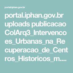 portal.iphan.gov.br uploads publicacao ColArq3_Intervencoes_Urbanas_na_Recuperacao_de_Centros_Historicos_m.pdf