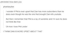"""""""I THINK DAN IS MORE UPSET ABOUT THAT """""""