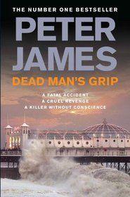 Dead Man's Grip (Roy Grace, #7) by Peter James