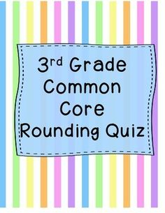 This is a 20 question rounding quiz. Includes fill in the blank, multiple choice, and short answer questions all asking students to round to the tens and hundreds places. Great for test prep, a classroom assessment, or as a general rounding review.Answer key included.