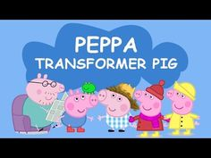 Peppa Transformer Pig | Transform the Peppa