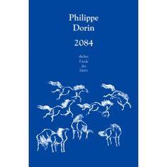 2084 de Philippe Dorin