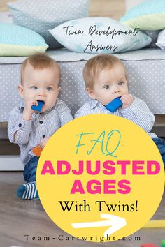 How to calculate adjusted ages for twins and how to understand adjusted ages for twins. Get answers to your FAQ about twin development in the first few years. Twin adjusted ages. Adjusted ages for premies. #adjustedages #twintips #newborntwins #newborntips #milestones Team-Cartwright.com