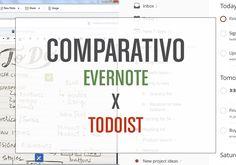 Comparativo: Evernote e Todoist | Vida Organizada