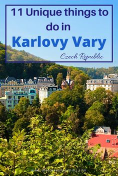 11 Unique things to do in Karlovy Vary - Czech Republic - also known as Carlsbad or Karlsbad *****************************************spa town in czech republic | things to do in Karlovy Vary | things to do in Karlsbad | things to do in Carlsbad | becherovka | thermal hot springs karlovy vary | best things to do | prague | day trip from prague | grandhotel pupp