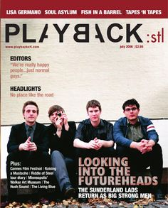 PLAYBACK:stl  Monthly music and entertainment magazine published in St. Louis MO. 2002-2006