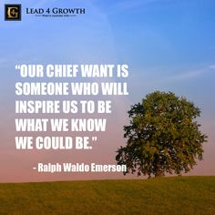 """""""Our chief want is someone who will inspire us to be what we know we could be."""" #inspiration #leadership #quote #sky"""