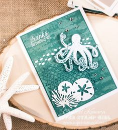 Sneak Peek Week: Sea of Textures Octopus Card, Nautical Cards, Nautical Theme, Sea Texture, Style Marin, Beach Cards, Diy Inspiration, Hand Stamped Cards, Stampin Up Catalog