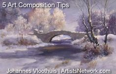 Always great advice! Johannes Vloothuis's #painting #art #composition tips at ArtistsNetwork.com