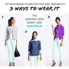 J Crew Three Ways To Wear Our Famous Skinny Jean ❤ liked on Polyvore