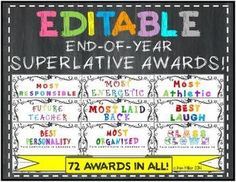 EDITABLE End-of-Year Superlative Awards!!! Choose from over 72 end of year awards for your students!  **HUGE SELECTION**  Planning sheets are included to make it easier for you!  Student voting sheets are included if you choose to have your class vote on these awards.  http://www.teacherspayteachers.com/Store/Kim-Miller-24