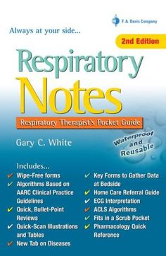 Respiratory+Notes:+Respiratory+Therapist's+Pocket+Guide