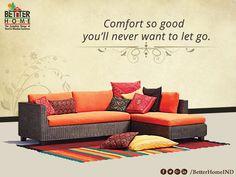 Comfort so Good You'll never Want to let Go.  #SofaSet #LivingRoomSofaSet #sofasetManufacturers #WoodenSofaSetManufacturers #SofaManufacturers  W:http://betterhomeindia.com/ M:+91 9824065564