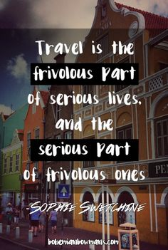 20 travel quotes you've never heard travel цитаты, красивые Travel The World Quotes, Best Travel Quotes, Quote Travel, Travel Posters, New Quotes, Quotes To Live By, Inspirational Quotes, Funny Quotes, Motivational