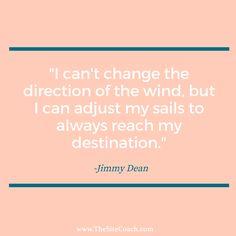 #thesitecoach #inspirationalquote #motivationalquote #inspiration #wind #adjust #sails #always #reach #destination #change #direction