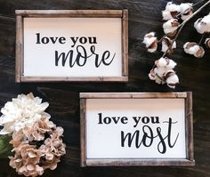 Love you more sign, love you most sign, love sign, love sign wood, valentines day gift Love Signs, Diy Signs, Farmhouse Signs, Farmhouse Decor, Love You More, The Ranch, First Home, Wooden Signs, Painted Signs