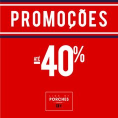 PROMOÇÕES ATÉ -40% Shop Online @ www.lionofporches.com