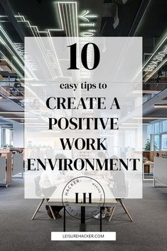 Great Place To Work, Fun At Work, Going To Work, Environment Quotes, Positive Work Environment, Happy At Work, Tips To Be Happy, Future Jobs, Future Office