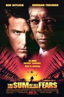 The Sum of All Fears (2002)   CIA analyst Jack Ryan must thwart the plans of a terrorist faction that threatens to induce a catastrophic conflict between the United States and Russia's newly elected president by detonating a nuclear weapon at a football game in Baltimore.