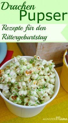 Grünes Popcorn für den Kindergeburtstag mit Ritter und Drachen. Ein einfaches  Rezept für den Rittergeburtstag