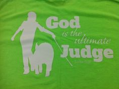 Show Pig: God is the Ultimate Judge Shirt $16.99  http://www.stockshowsweethearts.com/pig-god-is-the-ultimate-judge-shirt/
