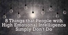 Emotional intelligence is on of those aspects of our personalities that often gets overlooked these days. The truth is, emotional intelligence is key to living the best life that you can.