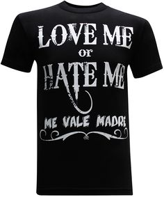 Love Me or Hate Me Mexican Latino Men's Funny T-Shirt