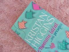 Madmoizelle Cupcake : L'homme idéal...ou presque de Kristan Higgins